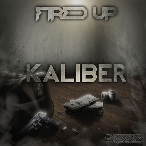 Kaliber by Fired Up