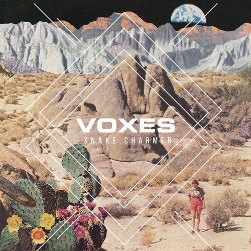 Snake Charmer de The Voxes