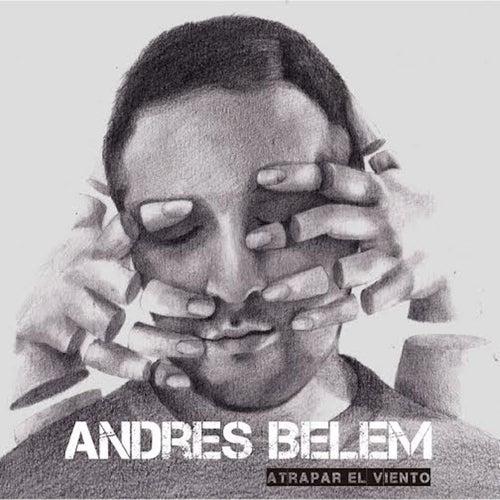 Atrapar el Viento de Andrés Belem
