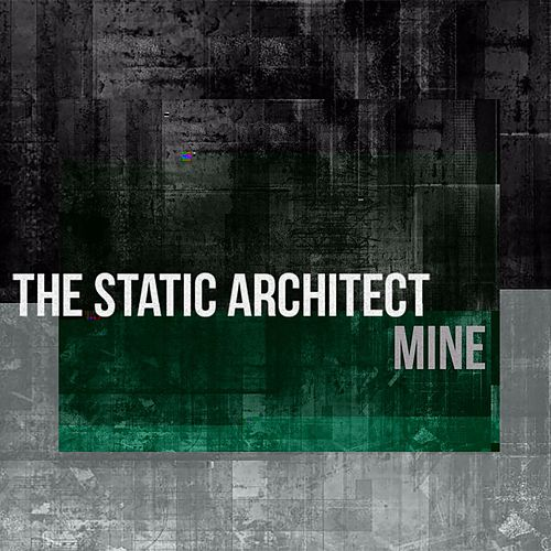 Mine de The Static Architect