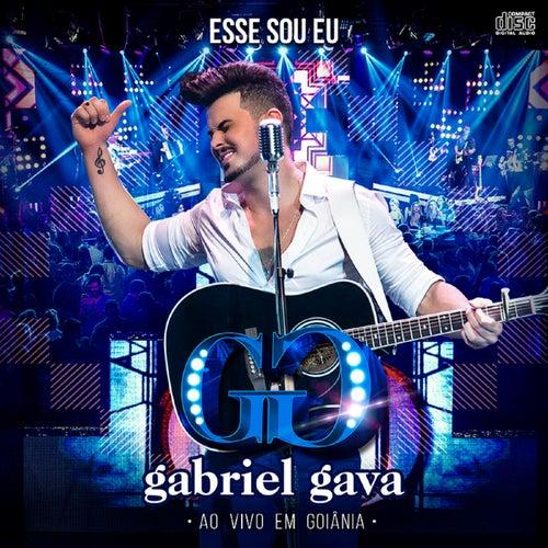 Esse Sou Eu: Ao Vivo em Goiânia by Gabriel Gava