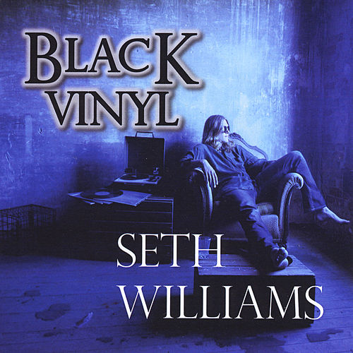 Black Vinyl by Seth Williams