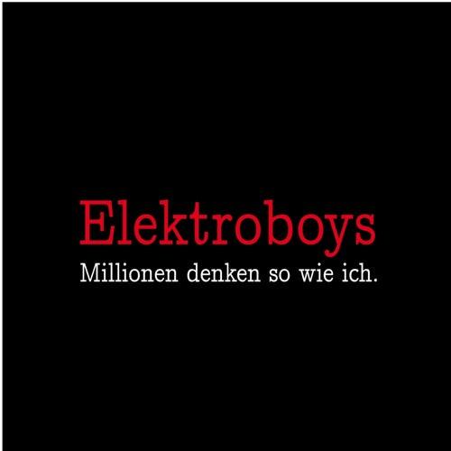 Millionen denken so wie ich. von Elektroboys