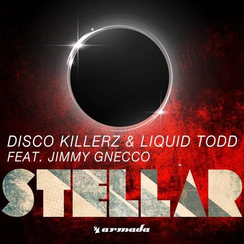 Stellar by Disco Killerz and Liquid Todd