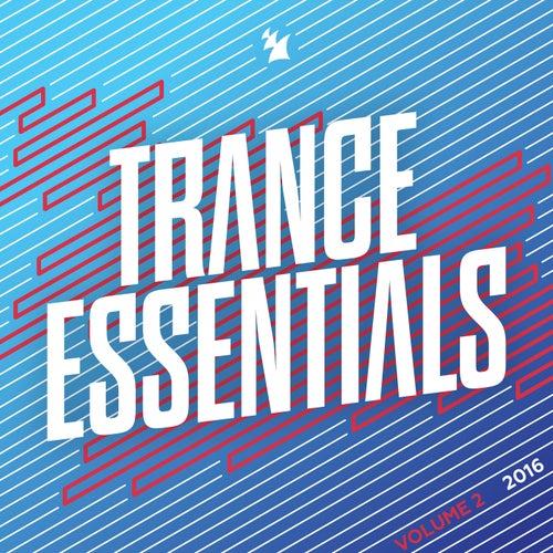 Trance Essentials 2016, Vol. 2 - Armada Music von Various Artists