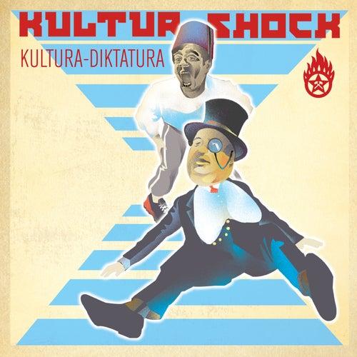 Kultura Diktatura de Kultur Shock