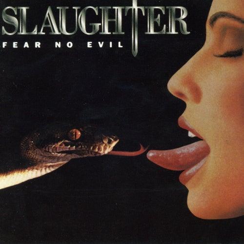 Fear No Evil de Slaughter