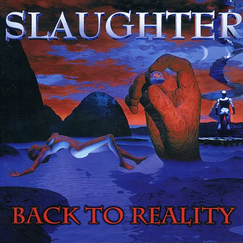 Back to Reality de Slaughter