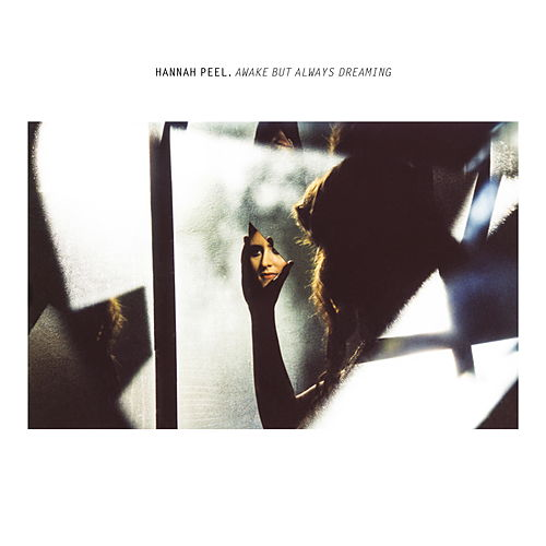 Awake but Always Dreaming von Hannah Peel