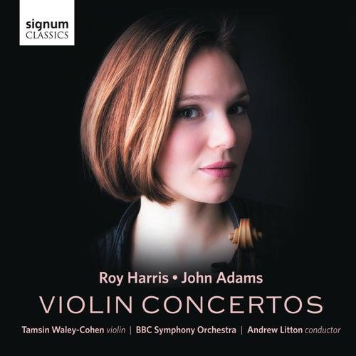 Roy Harris & John Adams: Violin Concertos by Tamsin Waley-Cohen