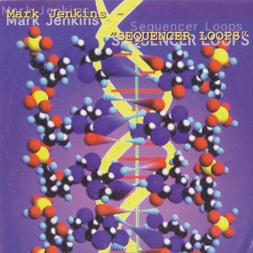 Sequencer Loops de Mark Jenkins