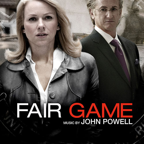 Fair Game (Original Motion Picture Score) von John Powell