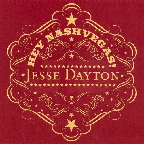 Hey Nashvegas by Jesse Dayton