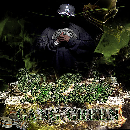 Big Prodeje Presents - Gang Green by Various Artists