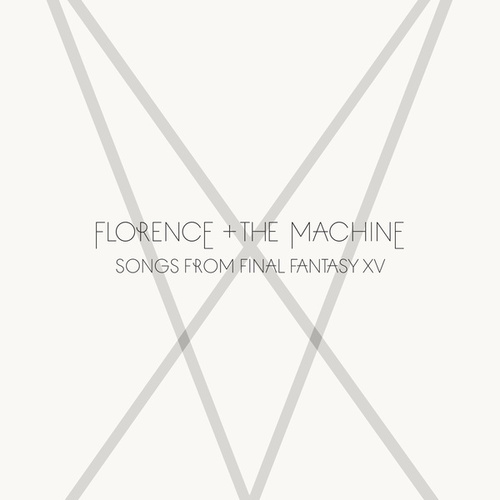 Songs From Final Fantasy XV de Florence + The Machine