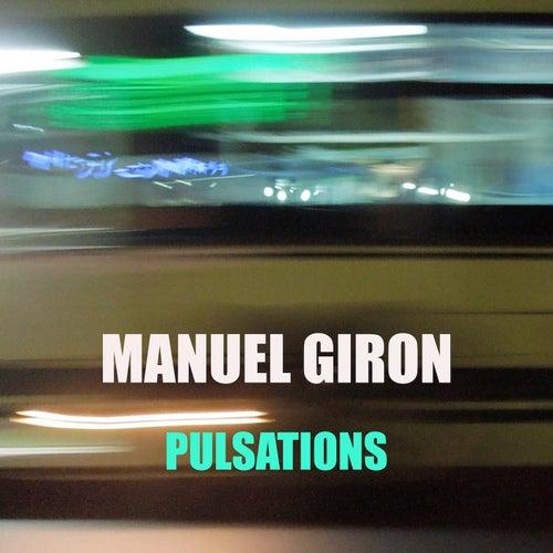 Pulsations von Manuel Giron