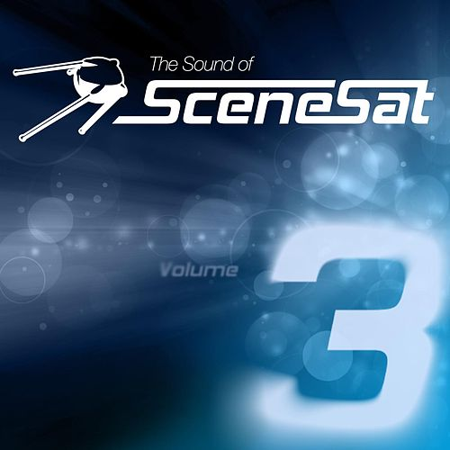 The Sound of SceneSat, Vol. 3 von Various Artists