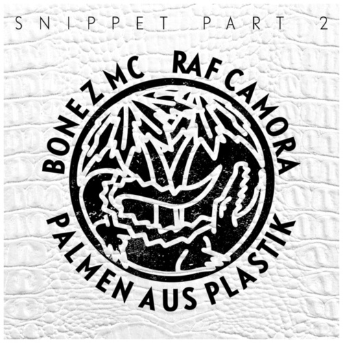 Palmen aus Plastik (Snippet, Pt. 2) von Bonez MC; RAF Camora