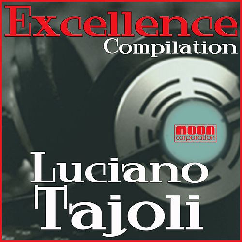 Excellence Collection - Luciano Tajoli di Luciano Tajoli