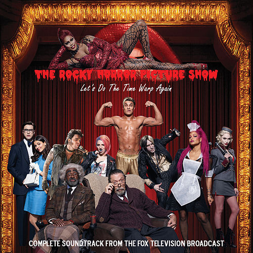 The Rocky Horror Picture Show: Let's Do the Time Warp Again by Various Artists