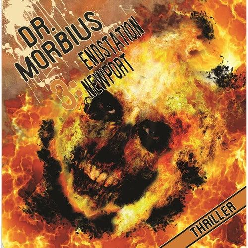Folge 3: Endstation Newport von Dr. Morbius
