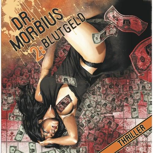 Folge 2: Blutgeld von Dr. Morbius