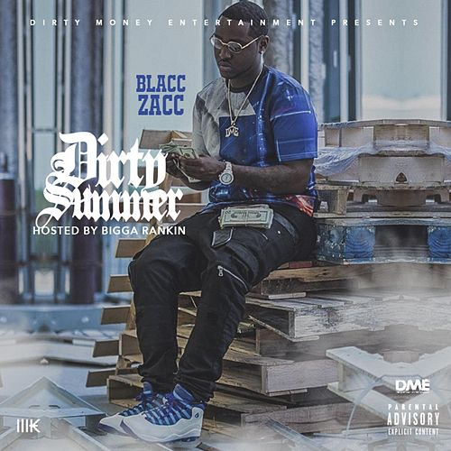 Dirty Summer von Blacc Zacc