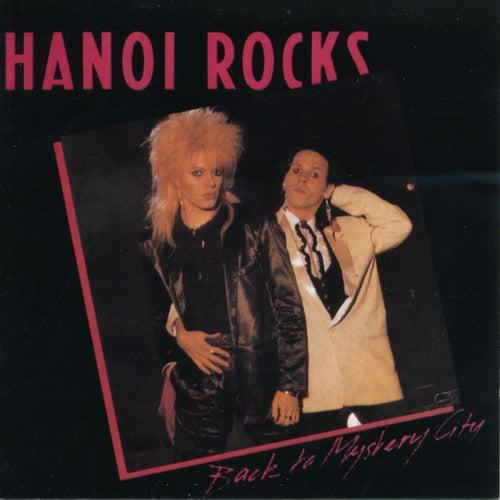 Back to Mystery City de Hanoi Rocks