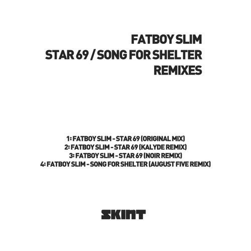 Star 69 / Song for Shelter (Remixes) von Fatboy Slim