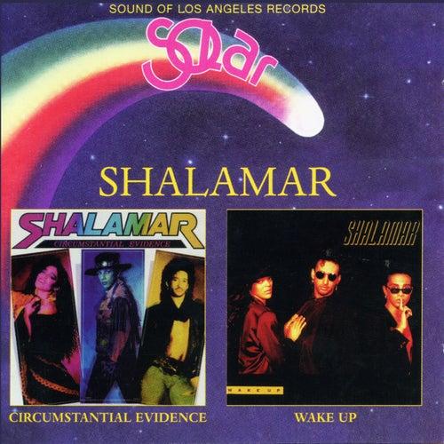 Circumstantial Evidence / Wake Up de Shalamar