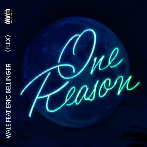 One Reason (Flex) [feat. Eric Bellinger] de Wale