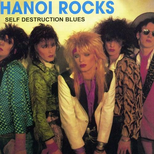 Self Destruction Blues de Hanoi Rocks