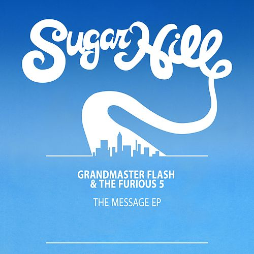 The Message - EP by Grandmaster Flash