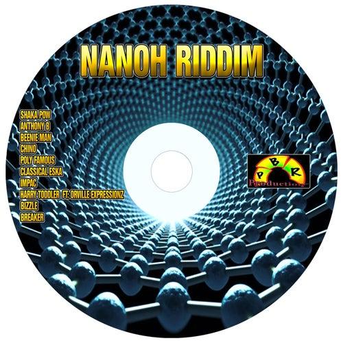 Nanoh Riddim by Various Artists