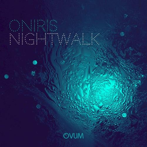 Night Walk EP de Oniris