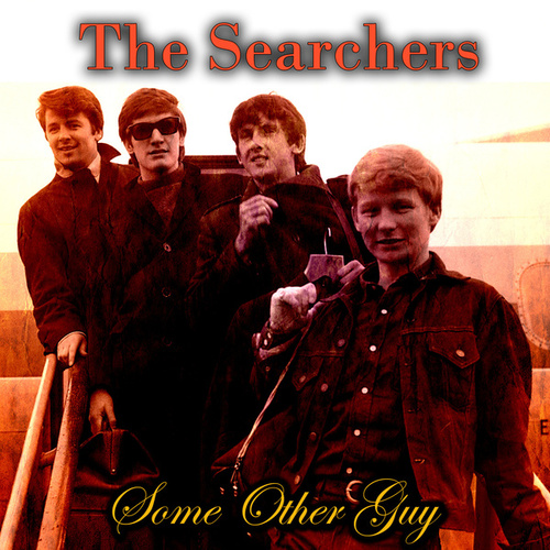Some Other Guy by The Searchers