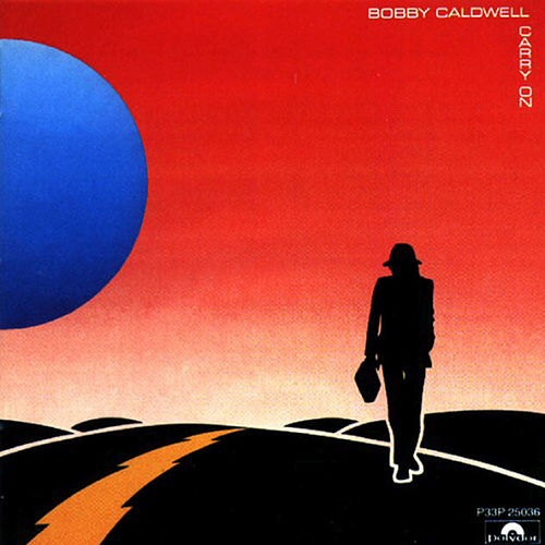 Carry On de Bobby Caldwell
