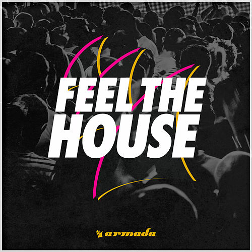 Feel The House de Various Artists