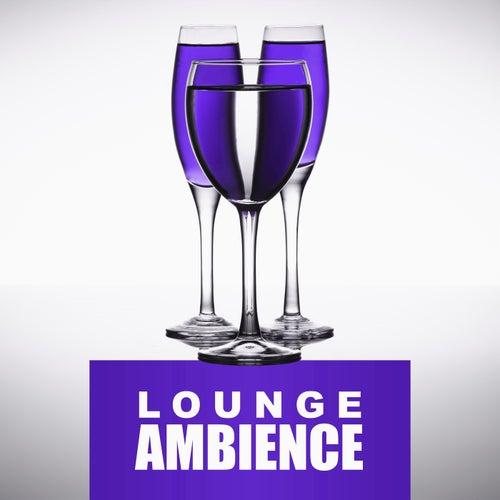 Lounge Ambience – Deep Relax, Ibiza Club, Season Music, Feel It, Beach Lovers von Ibiza Chill Out
