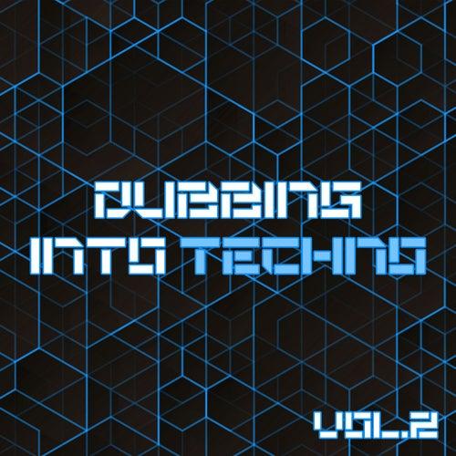 Dubbing into Techno, Vol. 2 von Various Artists