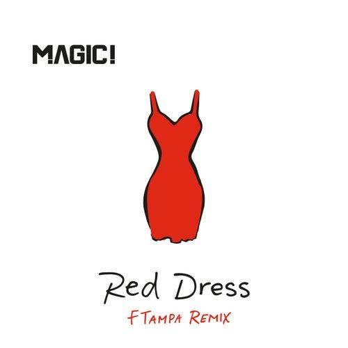 Red Dress (FTampa Remix) de Magic!
