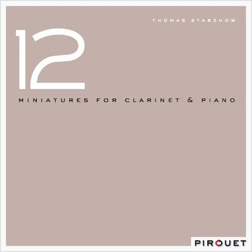 12 Miniatures for Clarinet & Piano von Thomas Stabenow