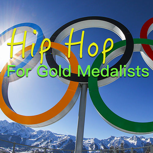 Hip Hop For Gold Medalists de Various Artists
