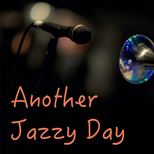 Another Jazzy Day von Various Artists