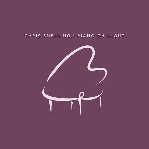Piano Chillout by Chris Snelling