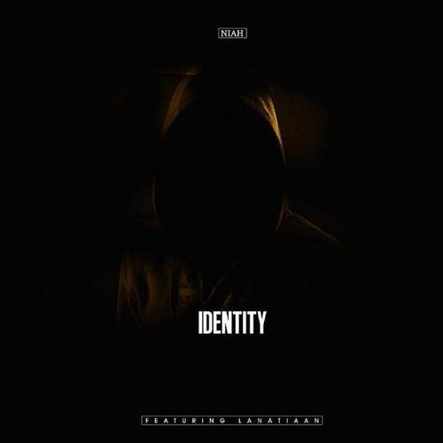 Identity (feat. Lanatiaan) de Niah