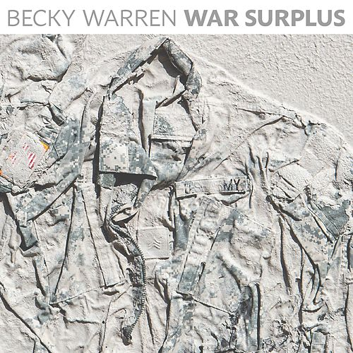 War Surplus by Becky Warren