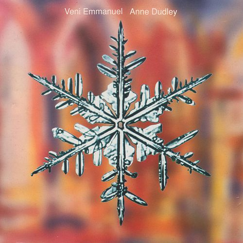 Veni Emmanuel by Anne Dudley