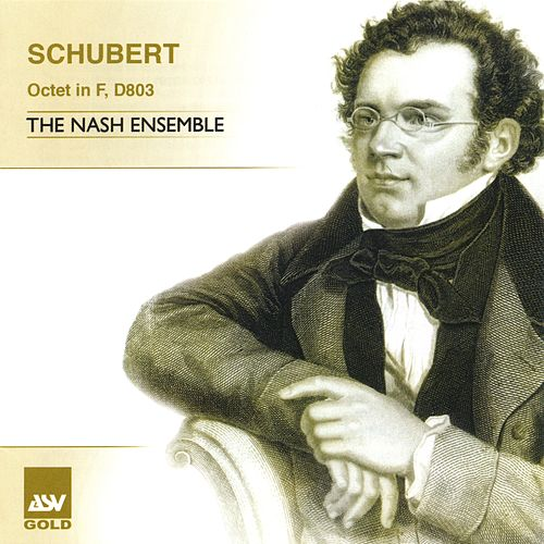 Schubert: Octet in F by The Nash Ensemble