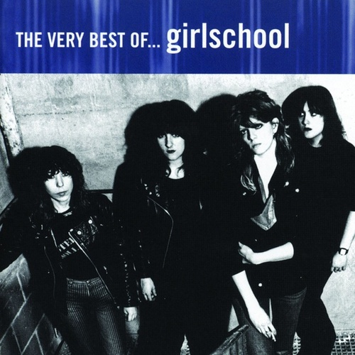 The Very Best of Girlschool by Girlschool